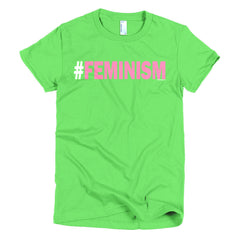 """#Feminism"" Women's T-Shirt (Slimming Fit)"