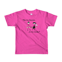 """Be the Bonnie to her Clyde"" Kids Fuchsia T-Shirt by Luke&Lynn Clothing www.lukeandlynn.com"