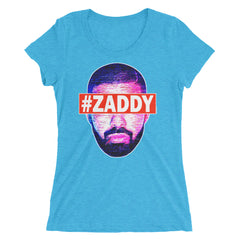 "Drake ""#Zaddy"" Women's T-Shirt by Luke&Lynn Clothing www.lukeandlynn.com"