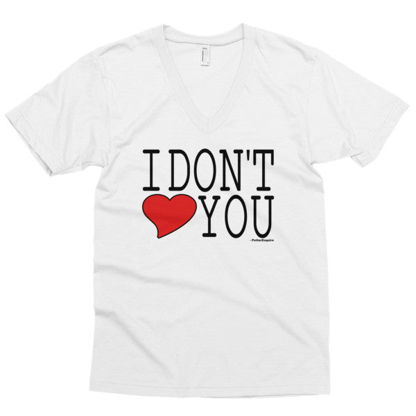 """I Don't Love You"" Men's V-neck"