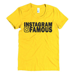 """Instagram Famous"" Women's T-Shirt (Black Letters)"