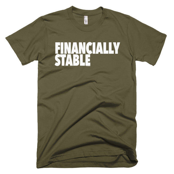 """Financially Stable"" Men's T-Shirt"