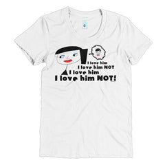 """I Love Him Not"" Women's T-Shirt"
