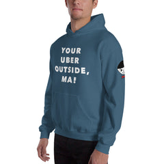 """Your Uber Outside, Ma!"" Unisex (Men/Women) Indigo Blue Hoodie"