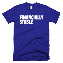 """Financially Stable"" Men's Lapis T-Shirt By Disposable Income Clothing... Made for Money, by Money. www.lukeandlynn.com"