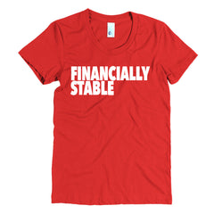 """Financially Stable"" Women's Red T-Shirt By Disposable Income Clothing... Made for Money, by Money. www.lukeandlynn.com"