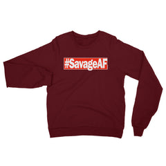 """#SavageAF"" Unisex (Men/Women) Sweatshirt"