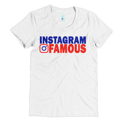 """Instagram Famous"" Women's Short Sleeve T-Shirt"