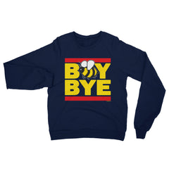 """Boy Bye"" Women's (Unisex) Navy Blue Sweatshirt by Luke&Lynn Clothing (inspired by Beyonce)"