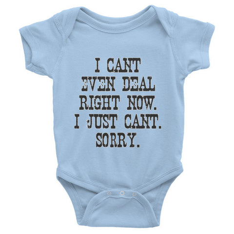 Cant Even Deal One Piece - Cotton Short Sleeve Onesie - TeeScience - 1