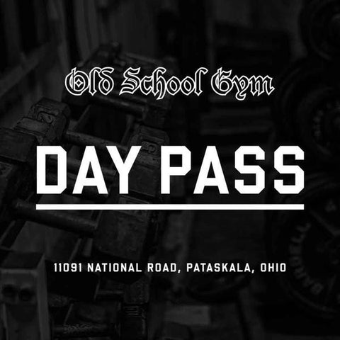 OLD SCHOOL GYM SINGLE DAY PASS
