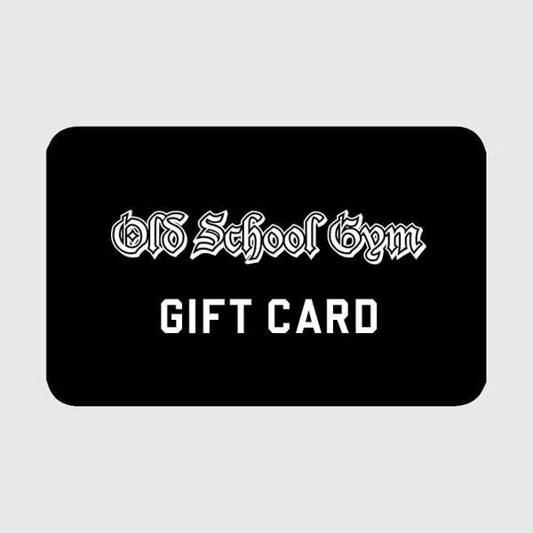 Old School Gym Gift Card