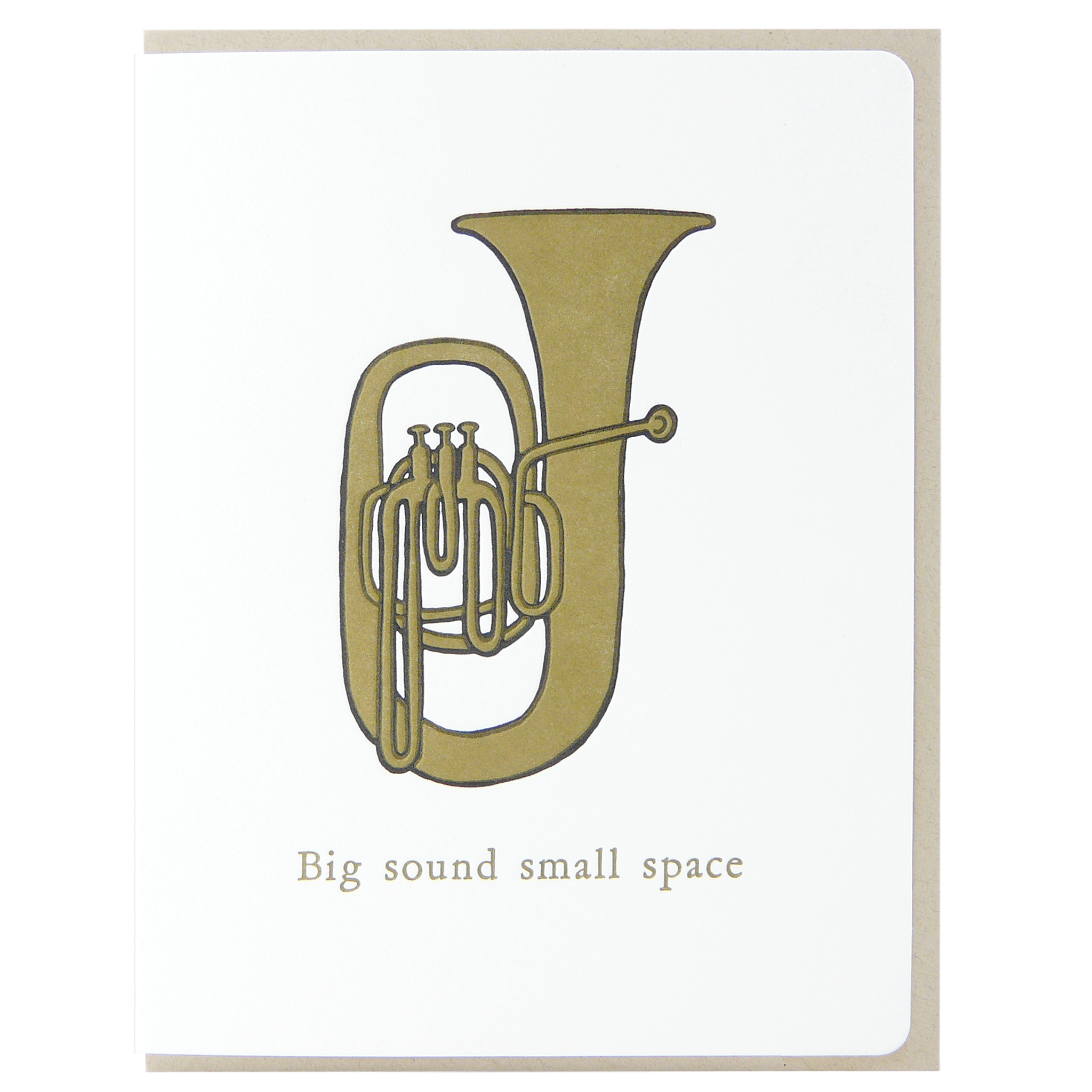 Big sound small space Tuba