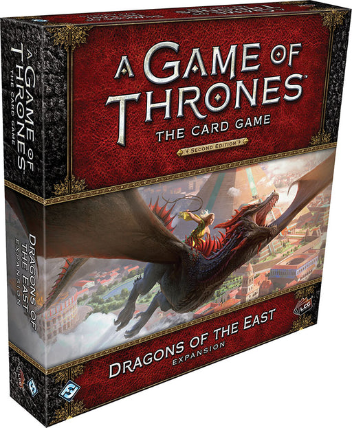 A Game of Thrones LCG: 2nd Edition - Dragons of the East Expansion