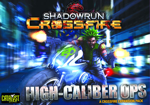 Shadowrun Crossfire DBG: Mission Expansion Pack 1 - High Caliber Ops