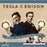 Tesla Vs Edison: War Of Currents - Boardlandia