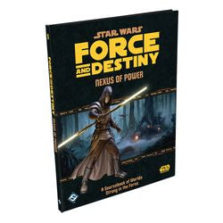 "Star Wars - ""Force And Destiny"" Rpg: Nexus Of Power - Boardlandia"
