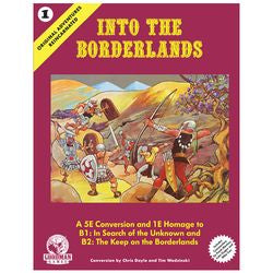 ORIGINAL ADVENTURES REINCARNATED: #1 INTO THE BORDERLANDS