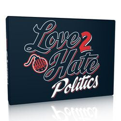 Love 2 Hate: Politics - Boardlandia