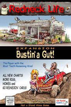 Redneck Life Expansion: Bustin' A Gut! - Boardlandia