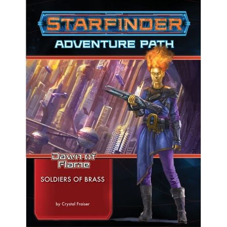 Starfinder RPG: Adventure Path - Soldiers of Brass (Dawn of Flame 2 of 6)