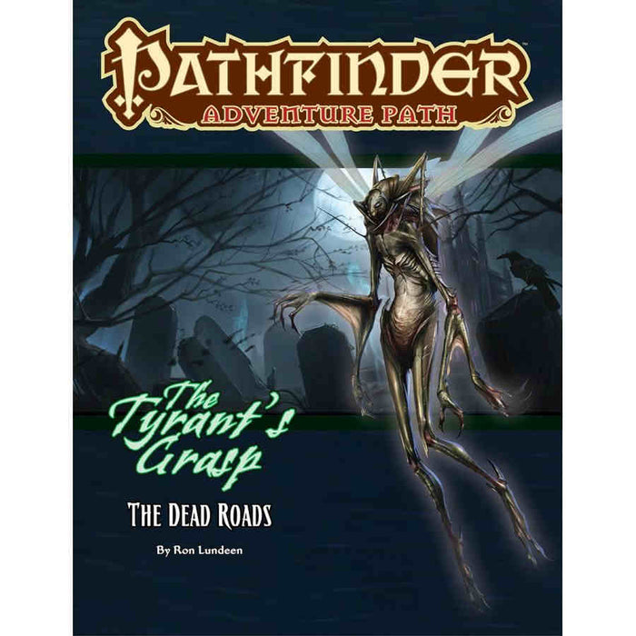 Pathfinder RPG: Adventure Path - Dead Roads (The Tyrant's Grasp 1 of 6)