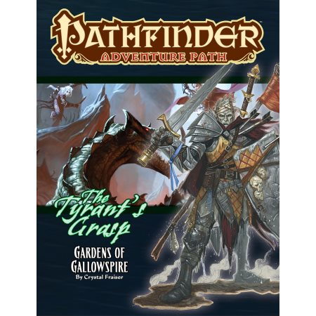 Pathfinder RPG: Adventure Path - Gardens of Gallowspire (The Tyrant's Grasp 4 of 6)