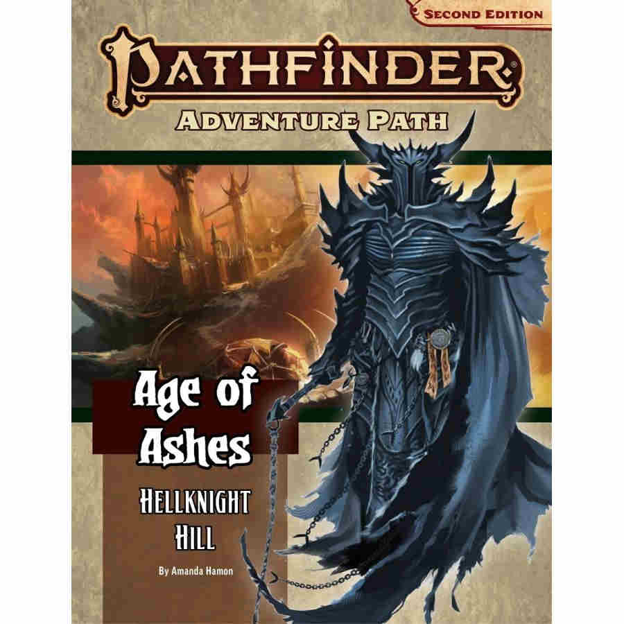 Pathfinder RPG (2nd Edition): Adventure Path - Hellknight Hill (Age of Ashes 1 of 6)