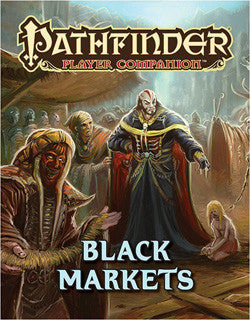 Pathfinder Player Companion: Black Market