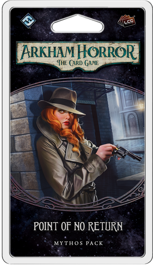 Arkham Horror LCG: Point of No Return Mythos Pack (Pre-Order)
