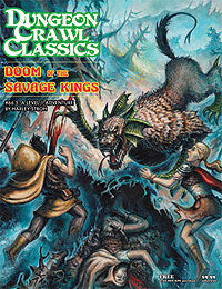 Dungeon Crawl Classics: #66.5 Doom of the Savage Kings