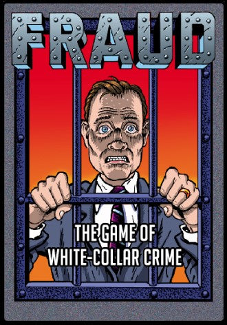 Fraud - The Game of White Collar Crime