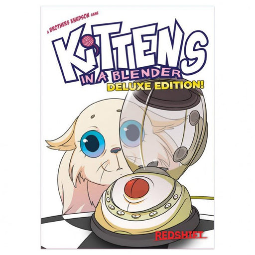 Kittens In A Blender Deluxe Edition (Pre-Order)