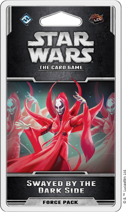 "Star Wars - LCG: ""Swayed by the Dark Side"" Force Pack"