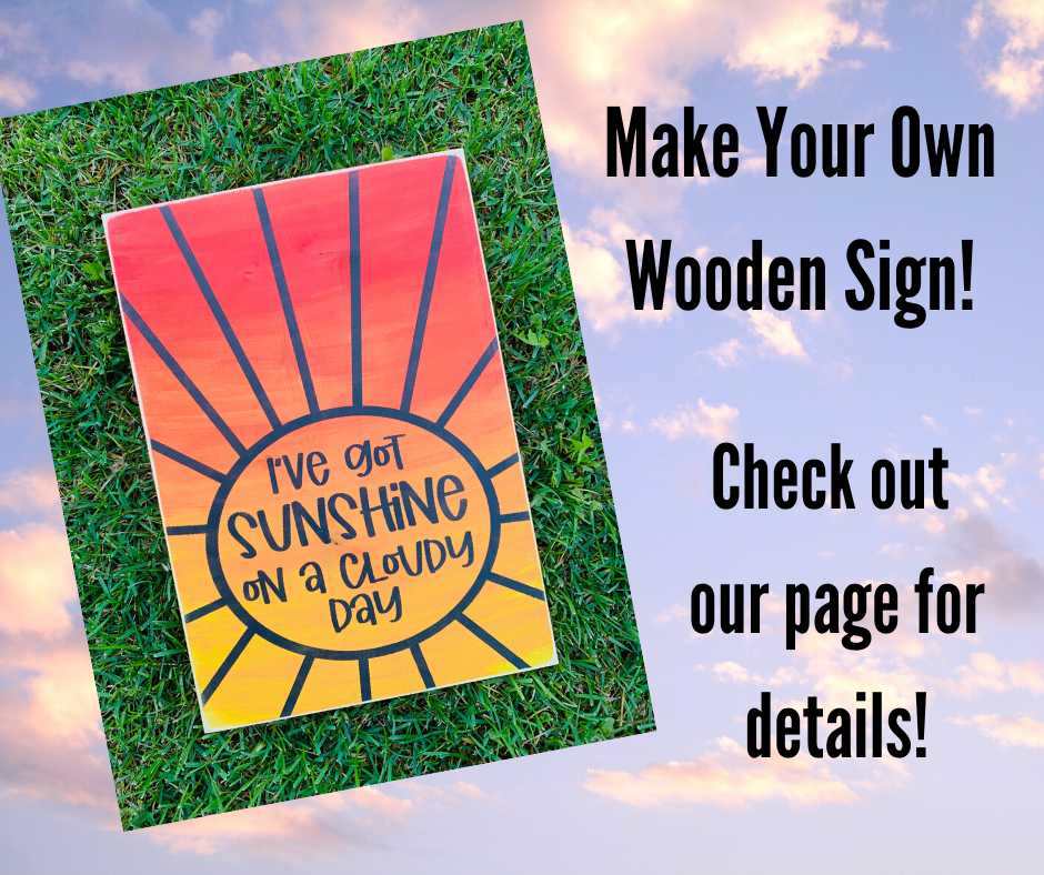 I've Got Sunshine DIY Sign Kit
