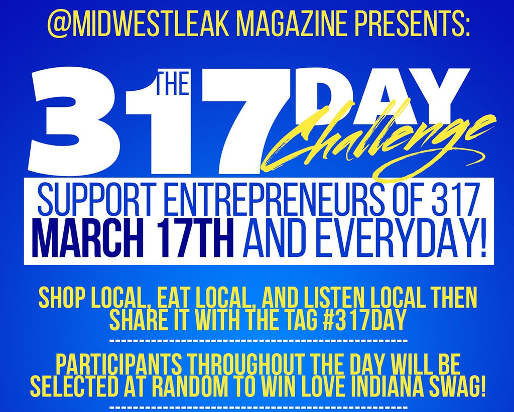 4th Annual #317Day - Celebrate Entrepreneurs, Entertainers of 317