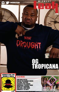 "Leak TV: OG Tropicana ""CANA!"" video interview"