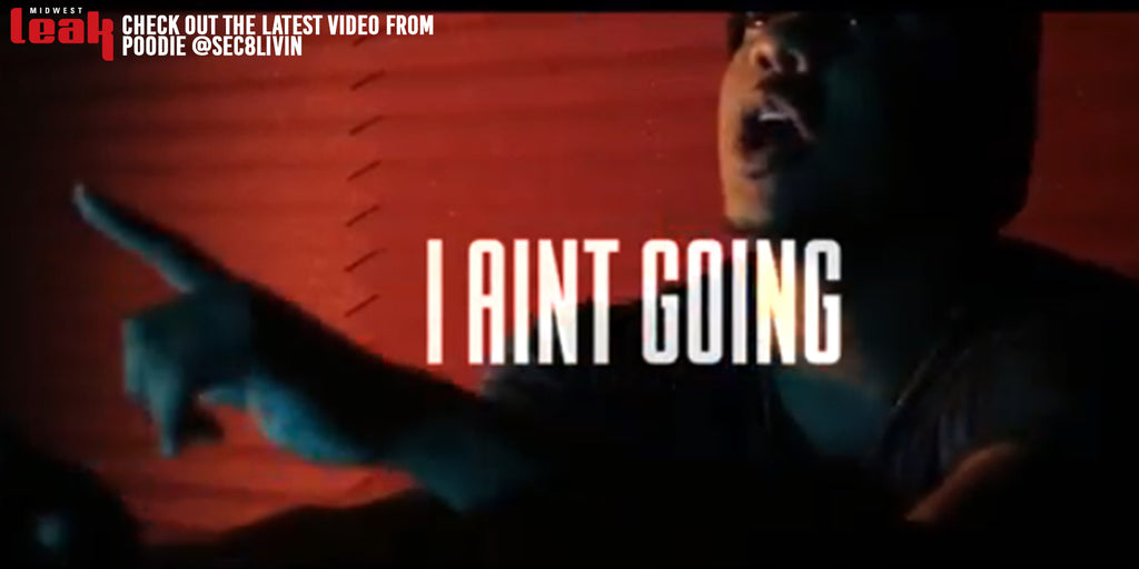 "VIDEO: ""I Ain't Going"" by Poodie"