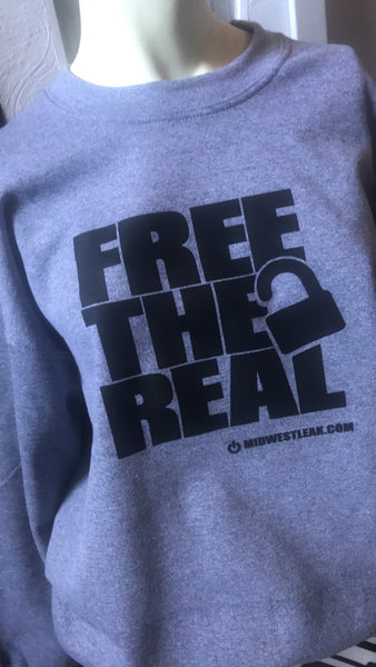 Free the Real crewneck sweat shirt