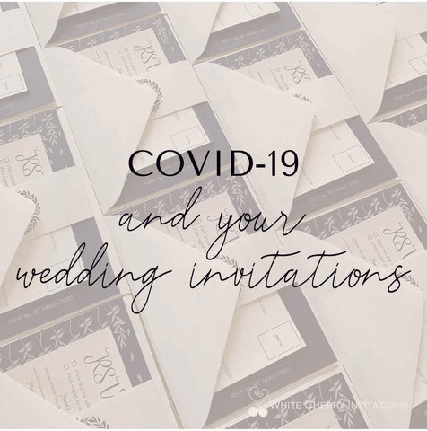 COVID and your wedding invitations
