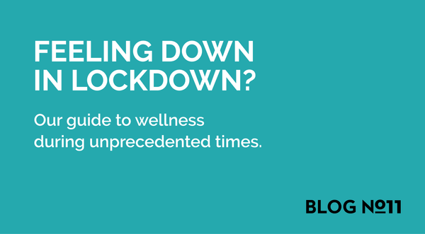 Feeling Down in Lockdown? The Harrington Method's guide to wellness during unprecedented times.