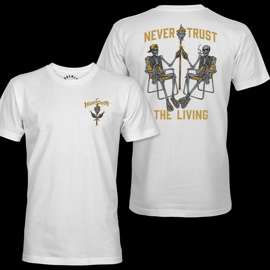 Never Trust The Living Shirts Ironsmith S White