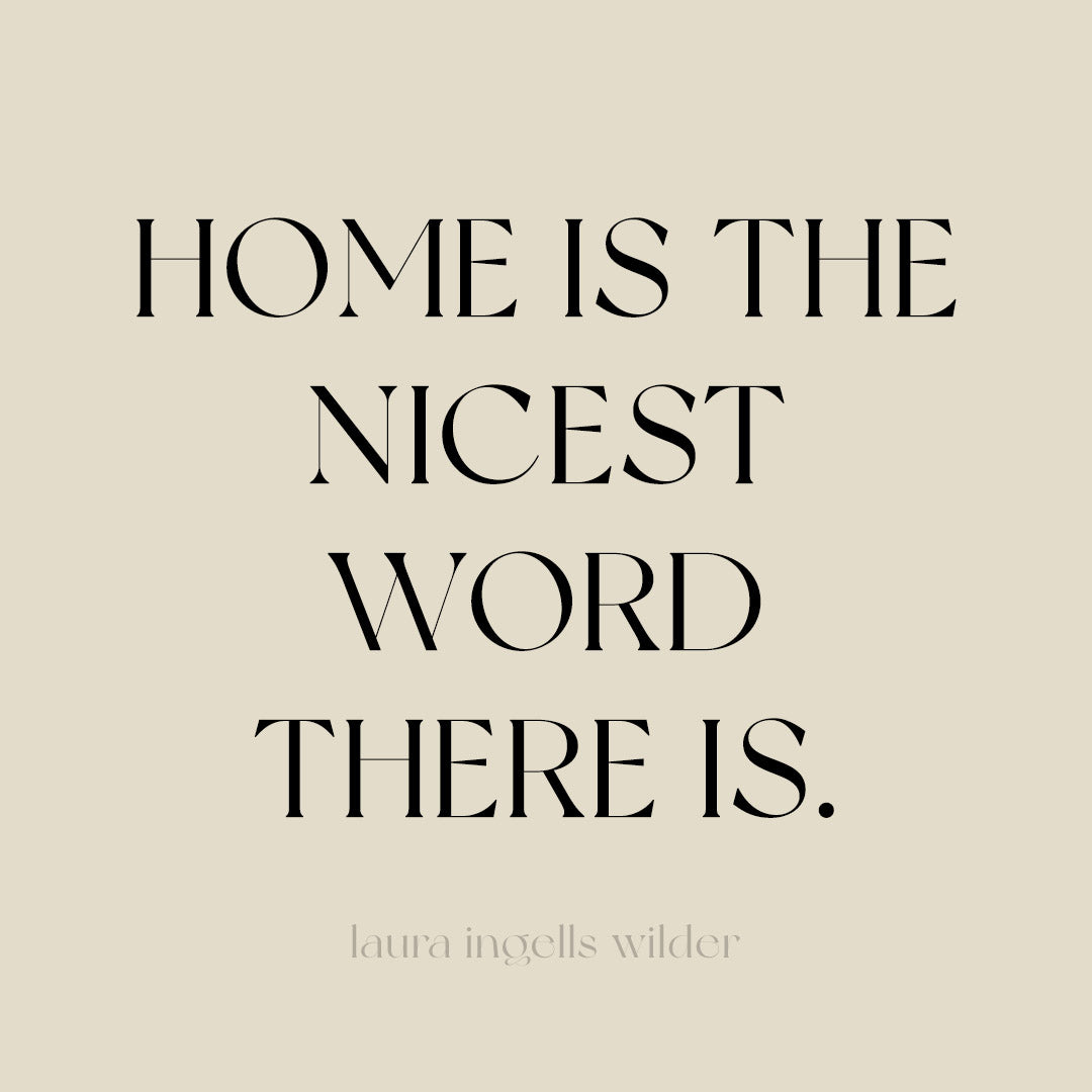 Home is the nicest word there is