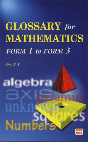 GLOSSARY FOR MATHEMATICS FORM 1 TO FORM 3