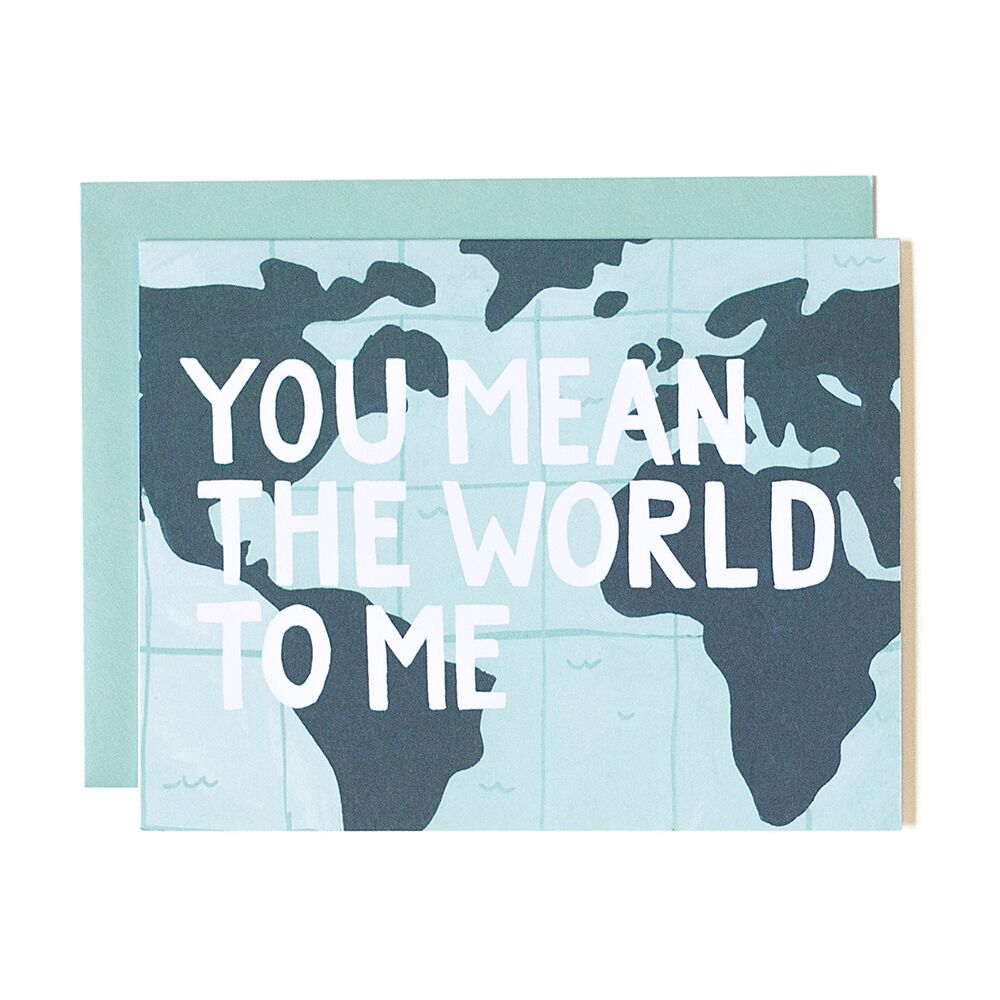You Mean The World To Me Card - Northlight Homestore