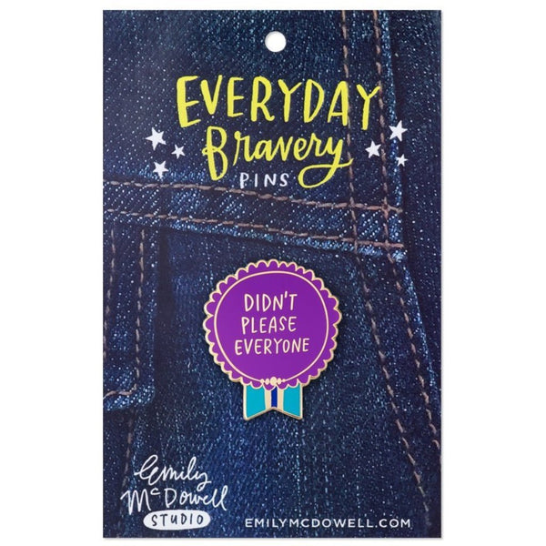 Didn't Please Everyone Enamel Pin - Northlight Homestore