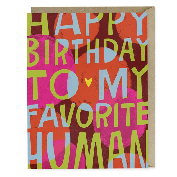 Happy Birthday Favourite Human Card