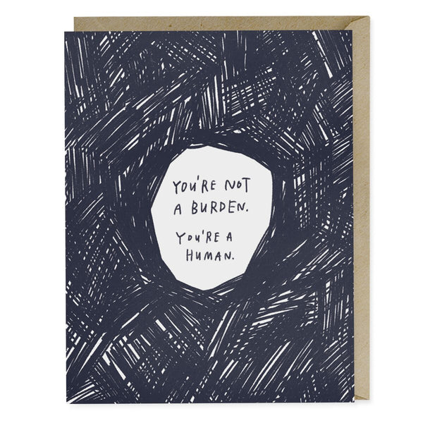 Not A Burden Empathy Card