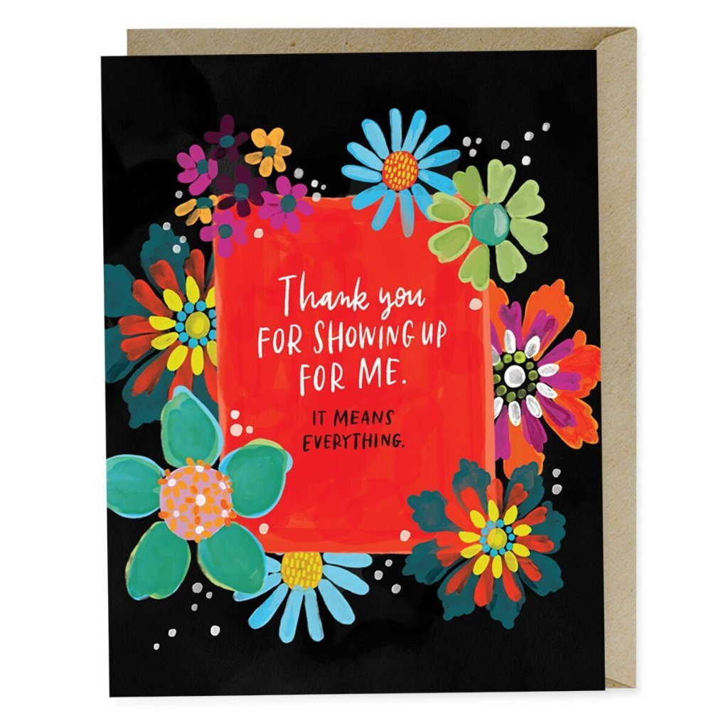 Thank You For Showing Up Card - Northlight Homestore