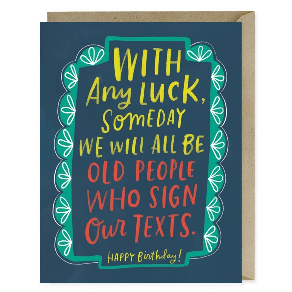 Sign Texts Birthday Card - Northlight Homestore
